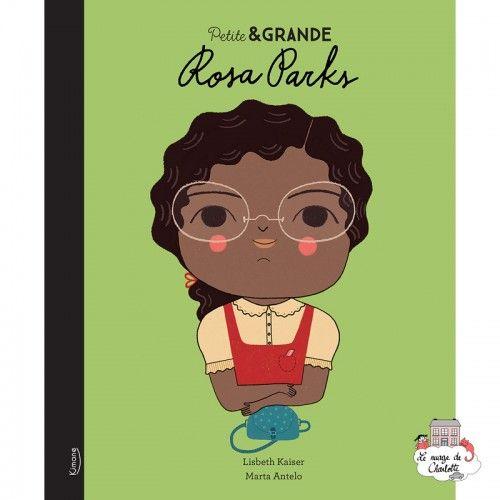 Petite & Grande 5 - Rosa Parks - KIM-9782368085813 - Editions Kimane - Documentaries - Le Nuage de Charlotte