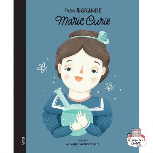 Petite & Grande 2 - Marie Curie - KIM-9782368085363 - Editions Kimane - Documentaries - Le Nuage de Charlotte