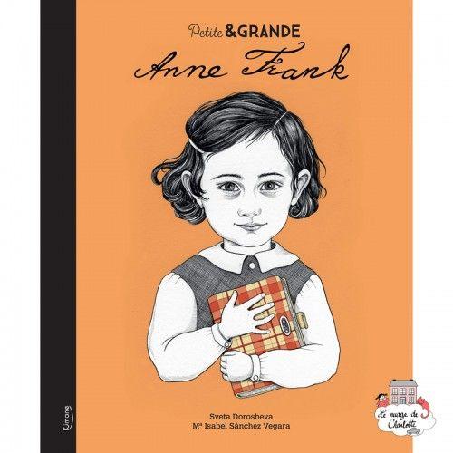 Petite & Grande 4 - Anne Frank - KIM-9782368085806 - Editions Kimane - Documentaries - Le Nuage de Charlotte