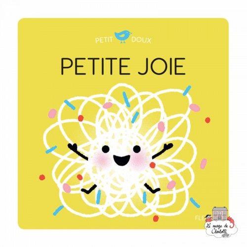 Petite Joie - FLS-0002 - Editions Fleurus - Books - Le Nuage de Charlotte