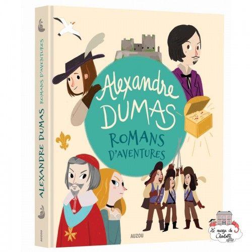 Romans d'aventures d'Alexandre Dumas - AUZ-AU05952 -  - Books - Le Nuage de Charlotte