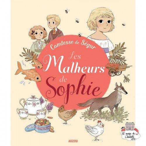 Les Malheurs de Sophie (comtesse de Ségur) - AUZ-AU03309 -  - Books - Le Nuage de Charlotte