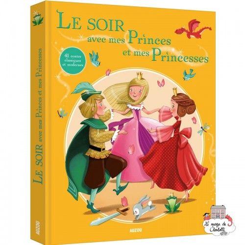 Le soir avec… mes princes et mes princesses - AUZ-AU05776 -  - Books - Le Nuage de Charlotte