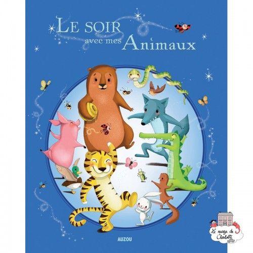 Le soir avec mes animaux - AUZ-AU00928 - Editions Auzou - Books - Le Nuage de Charlotte