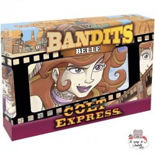 Colt Express - Bandits - Belle - LUD-191161 - Ludonaute - for the older - Le Nuage de Charlotte