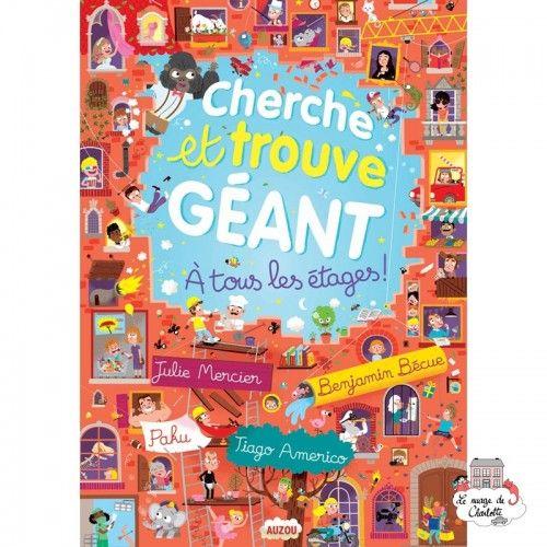 Cherche et trouve géant - À tous les étages ! - AUZ-AU03328 - Editions Auzou - Activity Books - Le Nuage de Charlotte