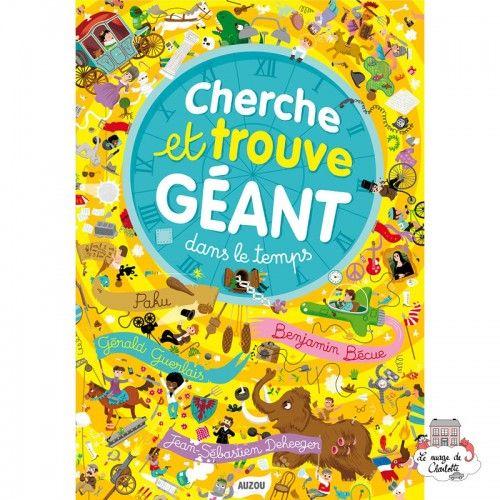 Cherche et trouve géant - Dans le temps - AUZ-AU00247 - Editions Auzou - Activity Books - Le Nuage de Charlotte