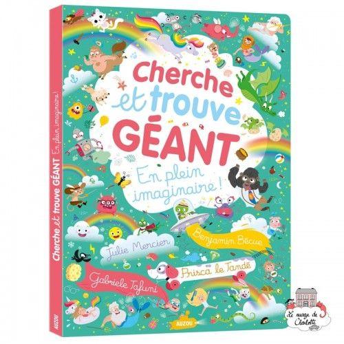 Cherche et trouve géant - En plein imaginaire - AUZ-AU05965 - Editions Auzou - Activity Books - Le Nuage de Charlotte