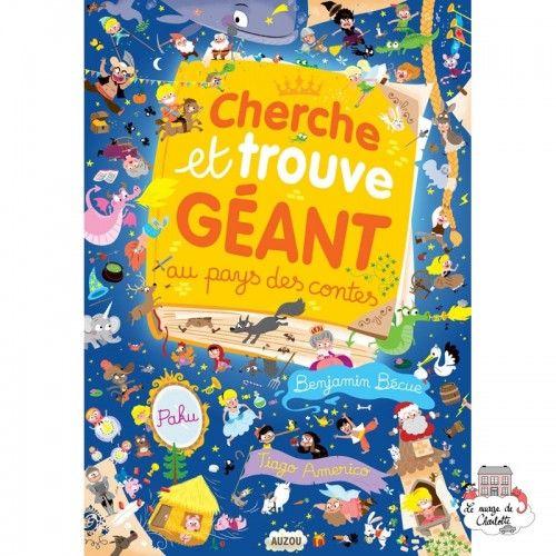 Cherche et trouve géant au pays des contes - AUZ-AU00245 - Editions Auzou - Activity Books - Le Nuage de Charlotte