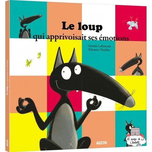 Le loup qui apprivoisait ses émotions - AUZ-AU04283 - Editions Auzou - Books - Le Nuage de Charlotte