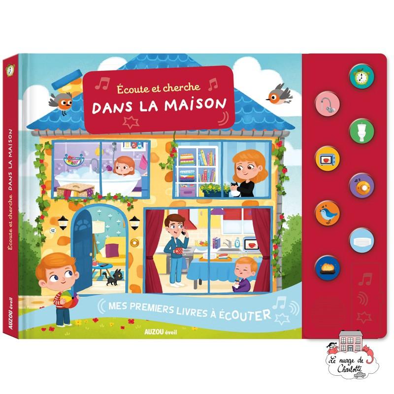 Ecoute et cherche dans la maison - AUZ-AU04431 - Editions Auzou - Preschool - Le Nuage de Charlotte