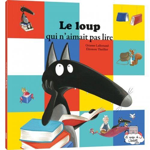 Le loup qui n'aimait pas lire - AUZ-9782733851494 - Editions Auzou - Albums et Contes Classiques - Le Nuage de Charlotte