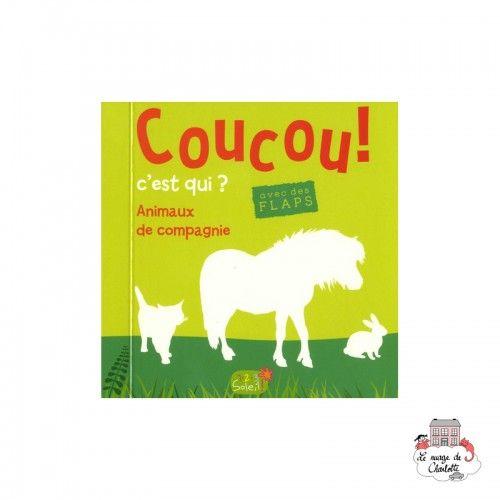 Coucou c'est qui ? Pets - 123-9782359902792 - Editions 123 Soleil - Preschool - Le Nuage de Charlotte