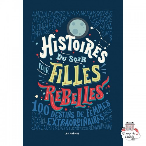 Histoires du soir pour filles rebelles - LAR-9782352046783 - Éditions Les Arènes - Books - Le Nuage de Charlotte