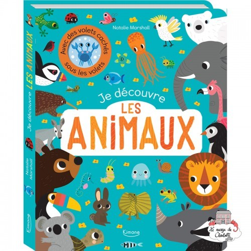 Je découvre les animaux - KIM-9782368087978 - Editions Kimane - Documentaries - Le Nuage de Charlotte