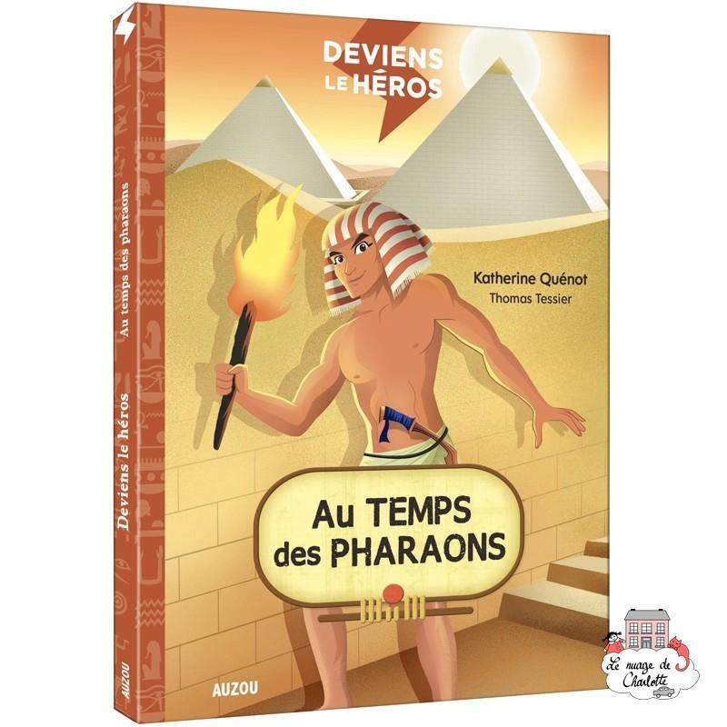 Deviens le héros - Au temps des pharaons - AUZ-9782733861035 - Editions Auzou - Novels - Le Nuage de Charlotte