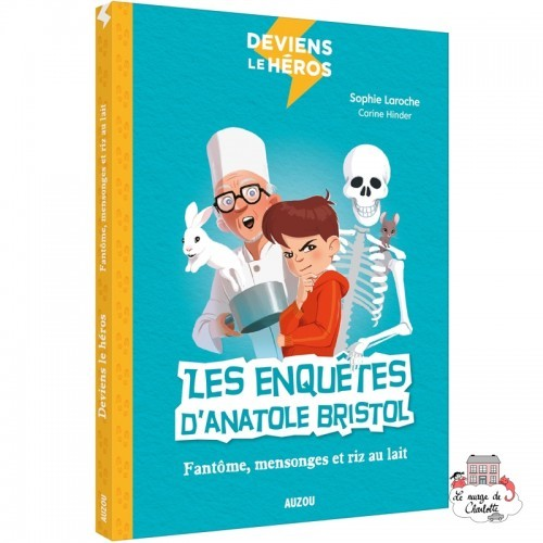 Deviens le héros - Les enquêtes d'Anatole Bristol - Le Fantôme de l'école - AUZ-9782733860960 - Editions Auzou - Novels - Le ...