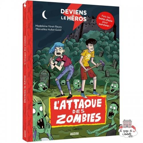 Deviens le héros - L'attaque des zombies - AUZ-9782733884584 - Editions Auzou - Novels - Le Nuage de Charlotte