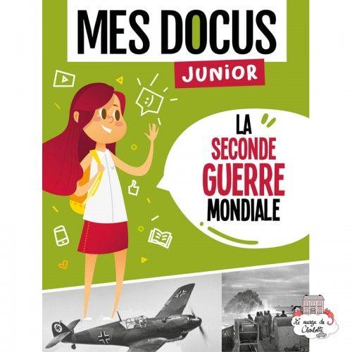 Mes Docus Junior - La Seconde Guerre Mondiale - 123-0022 - Editions 123 Soleil - Documentaries - Le Nuage de Charlotte
