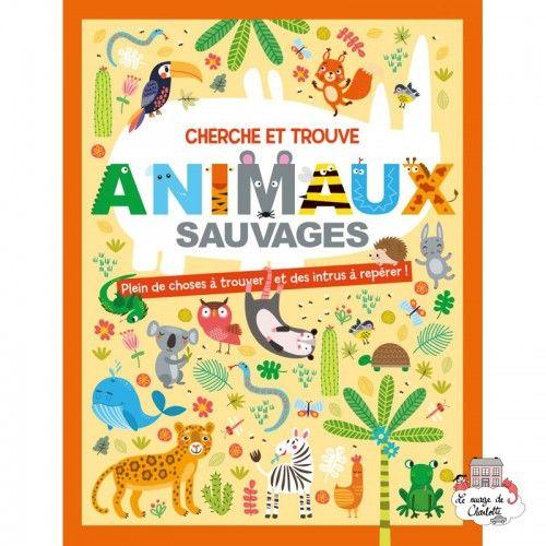 Cherche et trouve – Animaux sauvages - 123-0027 - Editions 123 Soleil - Books - Le Nuage de Charlotte