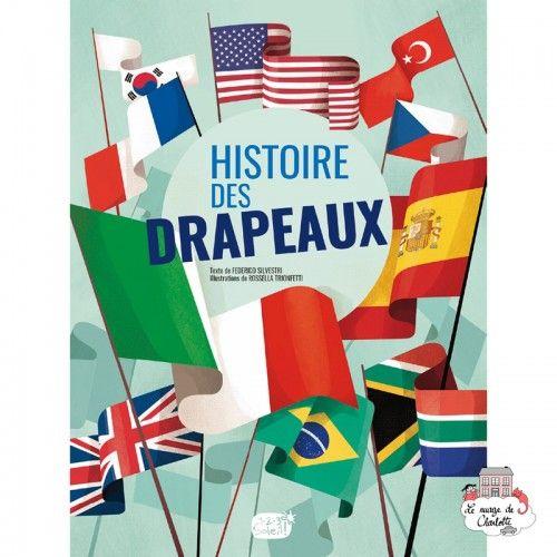 L'histoire des Drapeaux - 123-0035 - Editions 123 Soleil - Documentaries - Le Nuage de Charlotte