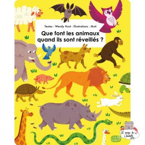 Que font les animaux quand ils sont réveillés ? - 123-0052 - Editions 123 Soleil - Documentaries - Le Nuage de Charlotte