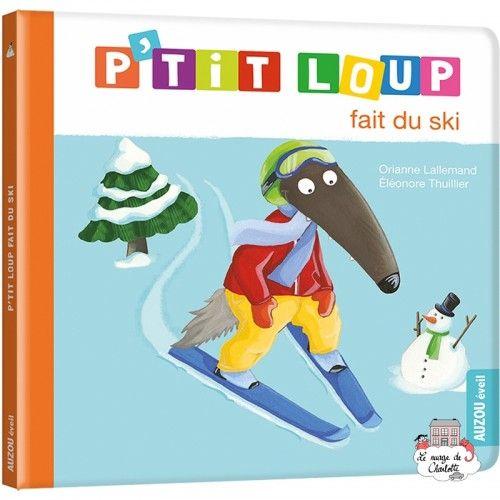 P'tit Loup fait du ski - AUZ-0009 - - Preschool - Le Nuage de Charlotte
