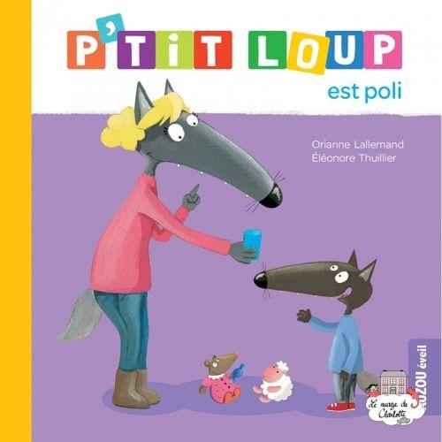 P'tit Loup est poli - AUZ-0010 - - Preschool - Le Nuage de Charlotte