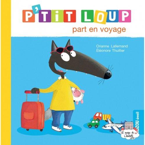 P'tit Loup part en voyage - AUZ-0011 - - Preschool - Le Nuage de Charlotte
