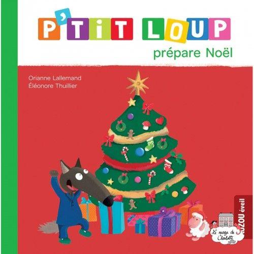 P'tit Loup prépare Noël - AUZ-0019 - - Preschool - Le Nuage de Charlotte